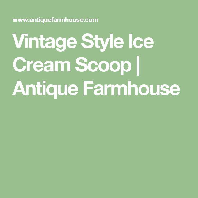 Vintage Style Ice Cream Scoop   Antique Farmhouse