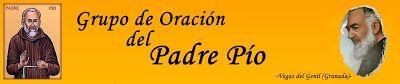 Grupo de Oración del Padre Pio: Novenas y Oraciones