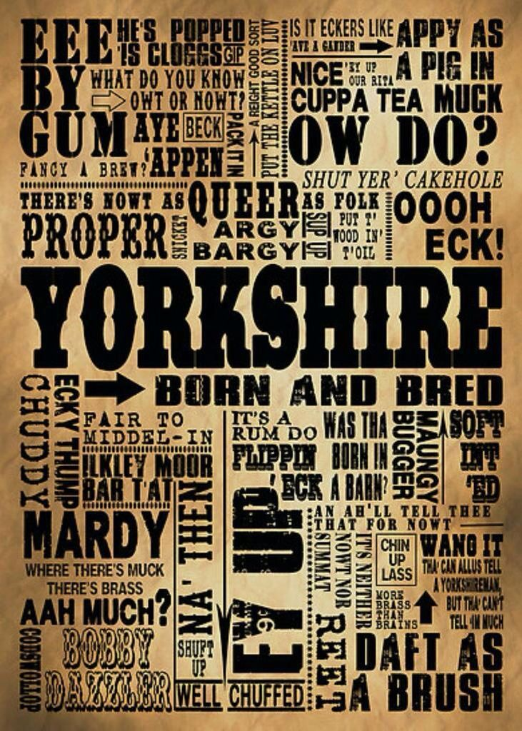 Yorkshire Born & Bred.