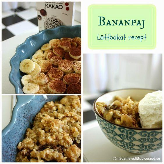 Madame Edith - Recept: Bananpaj med knäckigt täcke