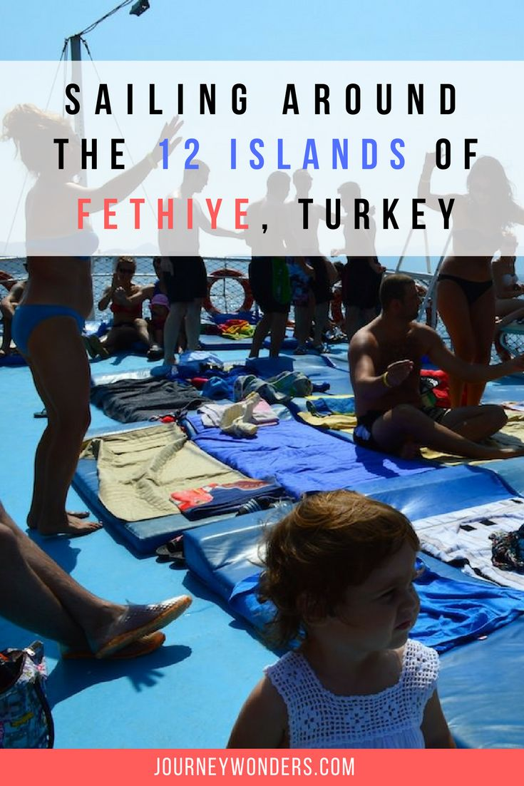 If you're looking for a Mediterranean experience, a cruise around Fethiye's 12 islands of Turkey is your best choice.