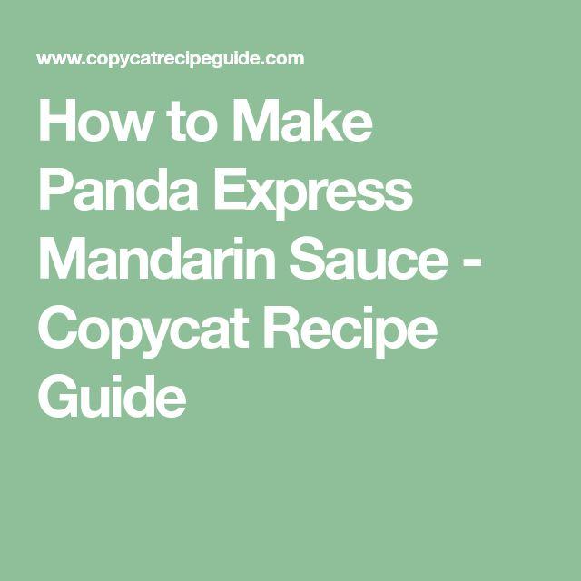 How to Make Panda Express Mandarin Sauce - Copycat Recipe Guide