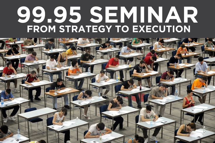 99.95 Seminar - From Strategy to Execution
