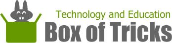 Technology and Education Box of Tricks (A – Z Internet Resources for Education)