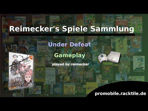 Reimecker's Spiele Sammlung : Under Defeat