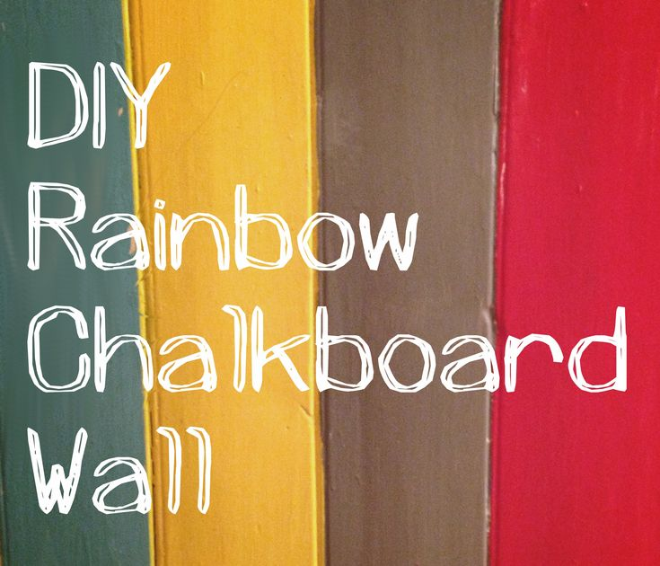DIY Rainbow Chalkboard Wall | Lulastic and the hippyshake