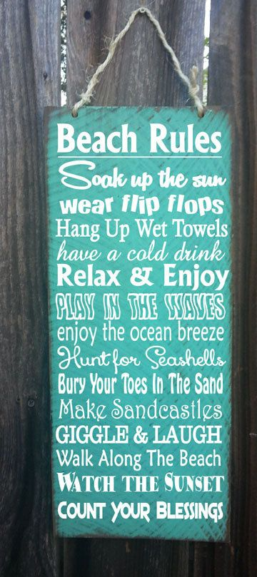Beach Rules Sign. Measures 8 wide x 18 tall.    Hand painted with a distressed beach look. Jute Twine hanger on top. Great for indoor or outdoor