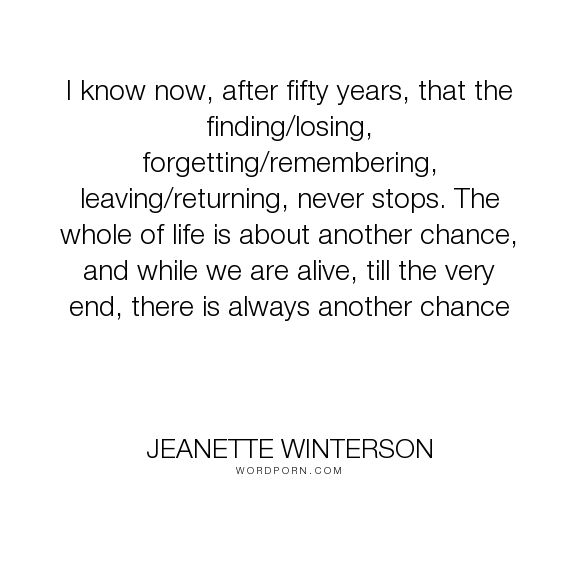 "[Quotes] (Author) Jeanette Winterson, ""Why Be Happy When You Could Be Normal"""