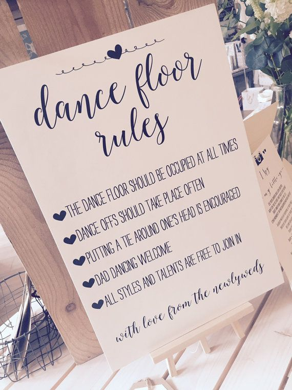 This listing is for 1 xA3 sign  Printed onto 280gsm recycled kraft brown card or 240gsm smooth ivory card  and if you choose the backed version, it is backed onto 5mm thick white foam board to make it rigid. Wording of sign is:-  Dance Floor Rules  The dance floor should be occupied at all times  Dance offs should take place often  Putting a tie around ones head is encouraged  Dad Dancing Welcome  All styles and talents are free to join in  With Love from the Newlyweds  The sign can then be…