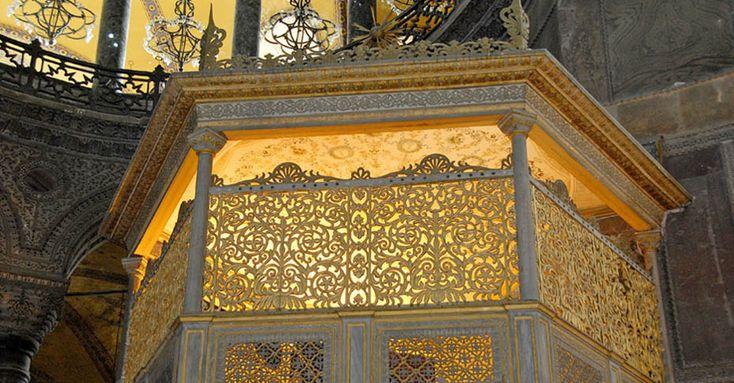 Hünkâr Mahfili | Ayasofya Müzesi | Camiler, Müzeler, Korkuluklar