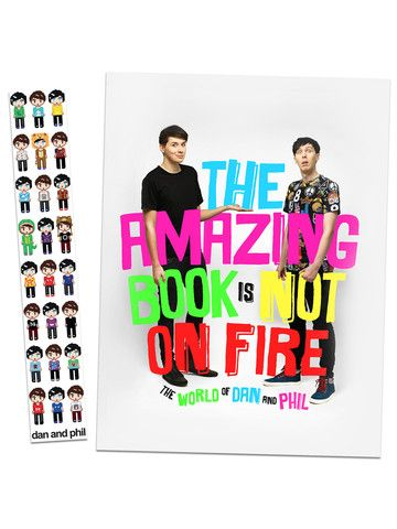 The Amazing Book Is Not On Fire — The World of Dan & Phil – Dan & Phil Shop DID YOU KNOW DAN AND PHIL WROTE A BOOK