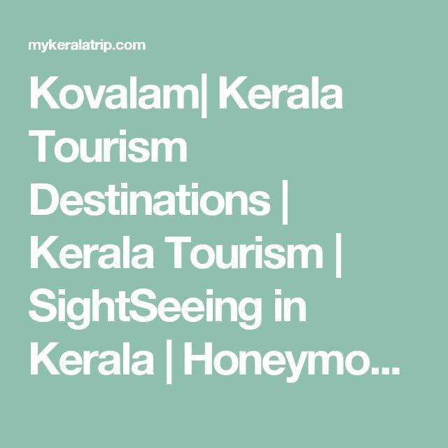 Kovalam| Kerala Tourism Destinations | Kerala Tourism | SightSeeing in Kerala | Honeymoon Destinations in Kerala