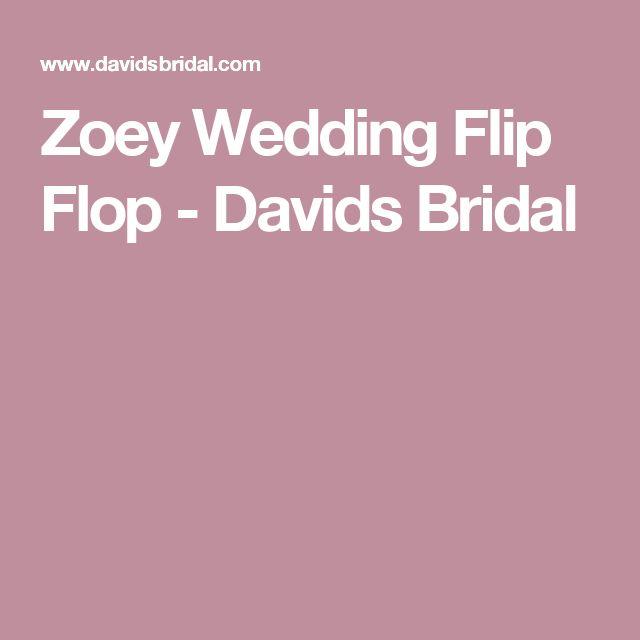 Zoey Wedding Flip Flop - Davids Bridal