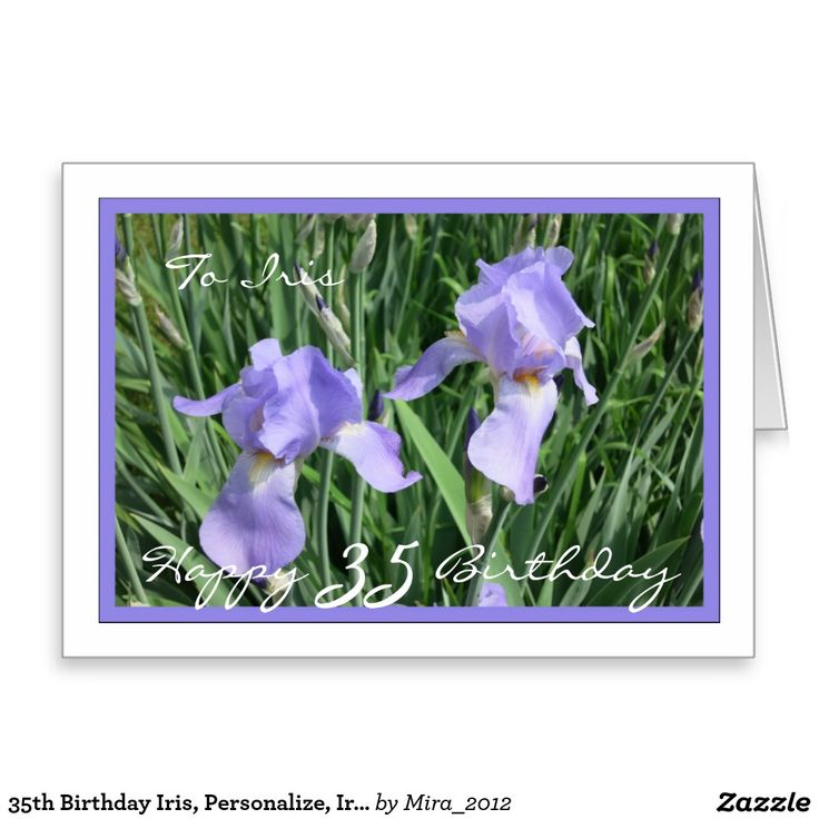 35th Birthday Iris, Personalize, Irises Greeting Card