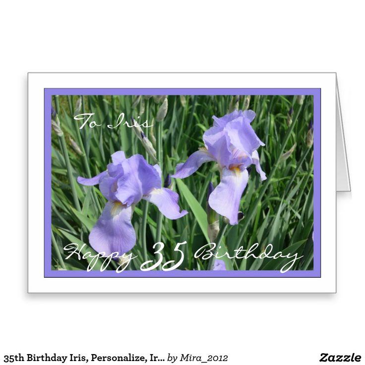 35th Birthday Iris, Personalize, Irises Greeting Card