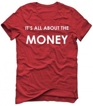 IT'S ALL ABOUT THE MONEY Koszulka Tshirt Bluza Męska Damska