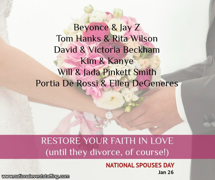 January 26 - Nat'l Spouse's Day | For those who are #married www.twitter.com/eventstaffing www.nationaleventstaffing.com/jobs www.instagram.com/nationaleventstaffing #love #spouse #marriage #relationship #couple #faith
