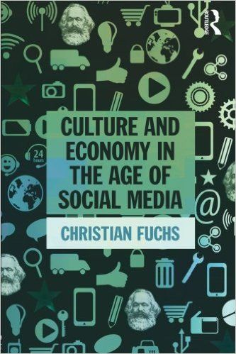 Culture and Economy in the Age of Social Media: 9781138839311: Media Studies Books @ Amazon.com