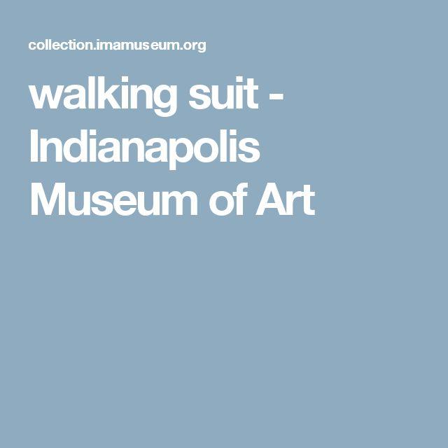 walking suit - Indianapolis Museum of Art