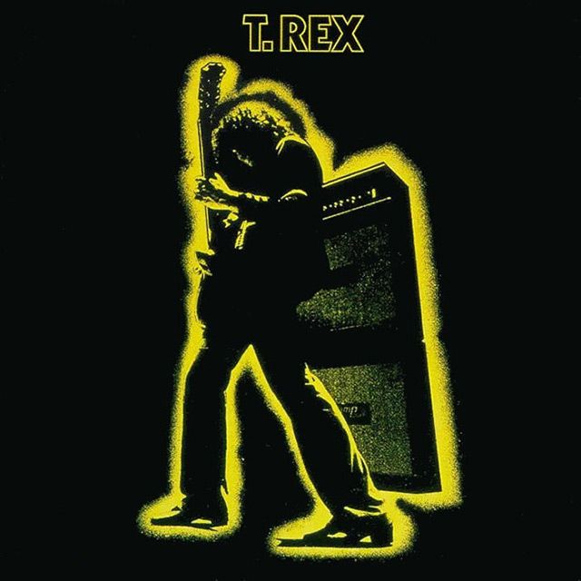 T. Rex - Electric Warrior (1971), remember my brother buying this