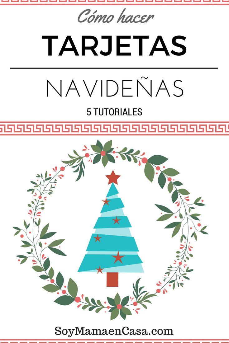 Cómo hacer Tarjetas Navideñas super bonitas, fáciles de elaborar y con materiales que quizá ya tengas en casa