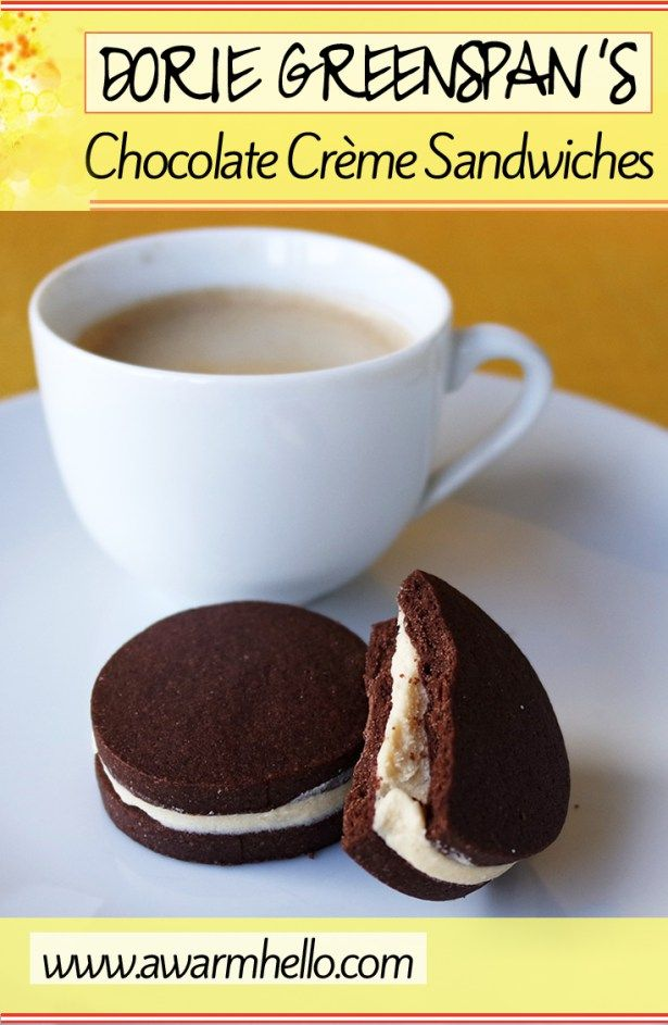 Dorie Greenspan's Chocolate Crème Sandwiches! They are like gourmet Oreos!