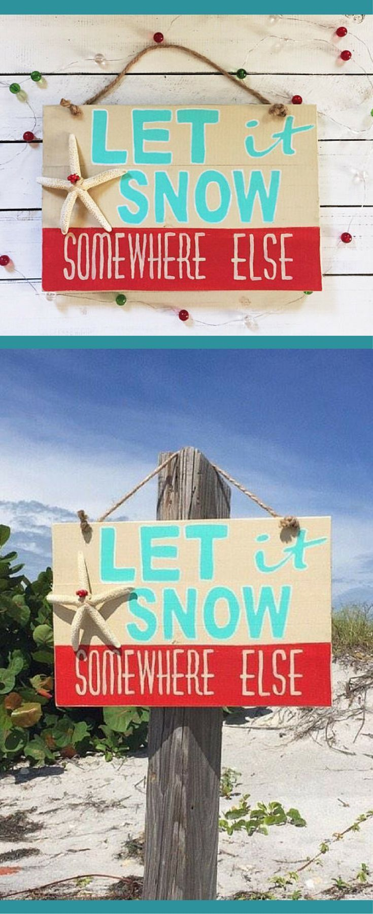 Let it Snow Somewhere Else, Christmas Mantle Decor, Wood Christmas Sign, Coastal Christmas Decor, Beach Christmas decor, Christmas beach vacation, Rustic Christmas Decor, Gift Under 50 #affiliate