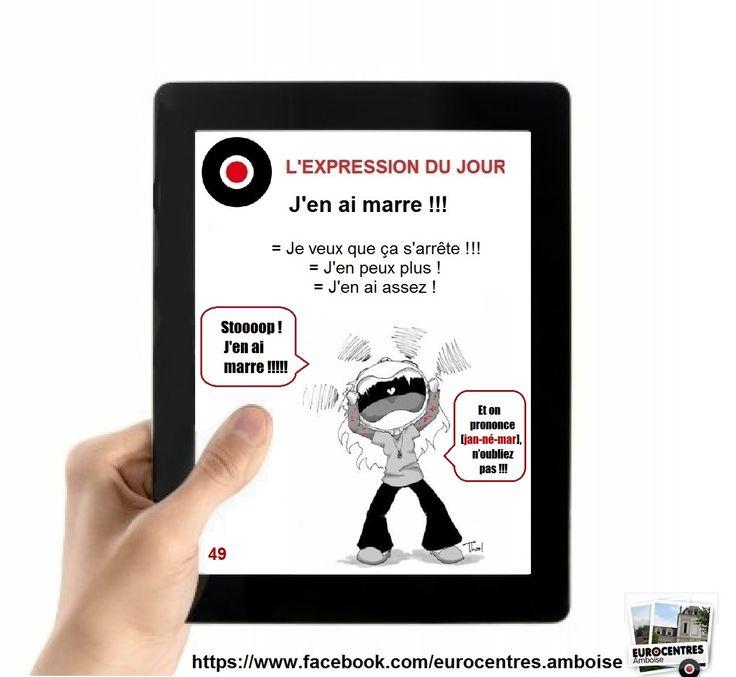 Eurocentres_Amboise_Expressions_49_Jen_ai_marre.jpg (1256×1156)