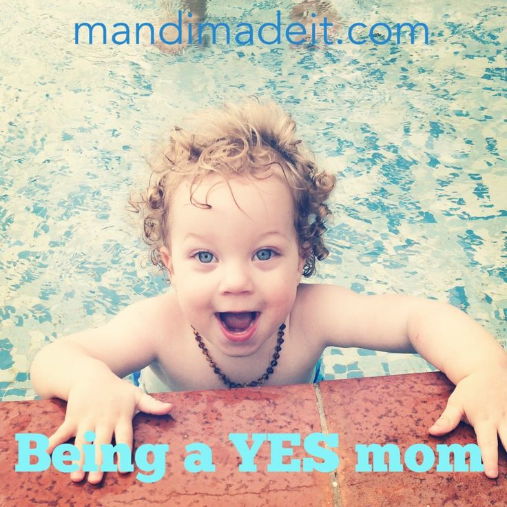 Being a YES mom