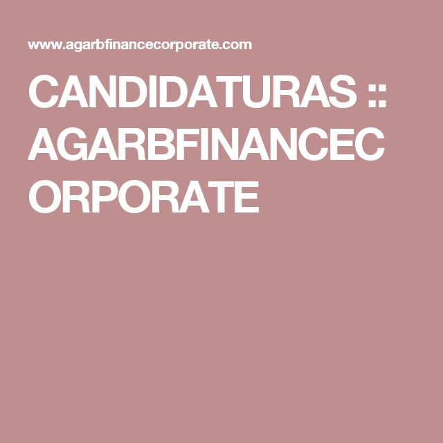 CANDIDATURAS :: AGARBFINANCECORPORATE