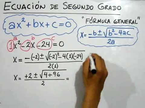 Cómo resolver Ecuaciones de Segundo Grado Cuadráticas Fórmula General - ...
