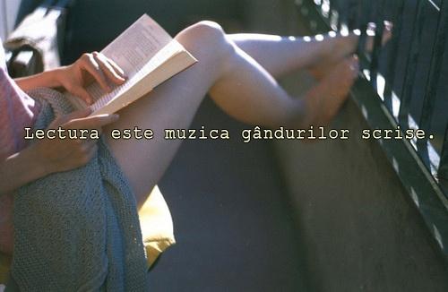 """""""Lectura este muzica gândurilor scrise."""" - Claudiu Ovidiu Tofeni"""