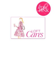 LOFT Cares Card - By purchasing this card for 25$, you will receive 20% off every purchase of 100$ or more or 25% off every purchase of $100 or more when you use your LOVE LOFT or Ann Taylor Card. Now through November 15, 2012 at LOFT, LOFT Outlet Stores, Ann Taylor, Ann Taylor Factory Stores, and online at LOFT.com and anntaylor.com. 90% of the card's purchase price will be donated to The Breast Cancer Research Foundation®.