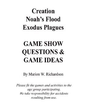 I recently hosted a Game Night for our local church. These are the questions covering Creation, Noah's Flood, and Exodus Plagues. We had contestants from ages 3 to 80. Everyone had a grand time. It was both informative and entertaining. Many of the teams were made of families of varying ages.I have included a few game activities along with products from Oriental Trading that you could purchase to use in conjunction with the games.You are welcome to print these out and use them.