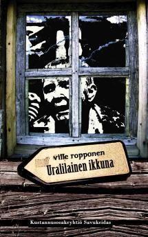 Uralilainen ikkuna   Kirjasampo.fi - kirjallisuuden kotisivu