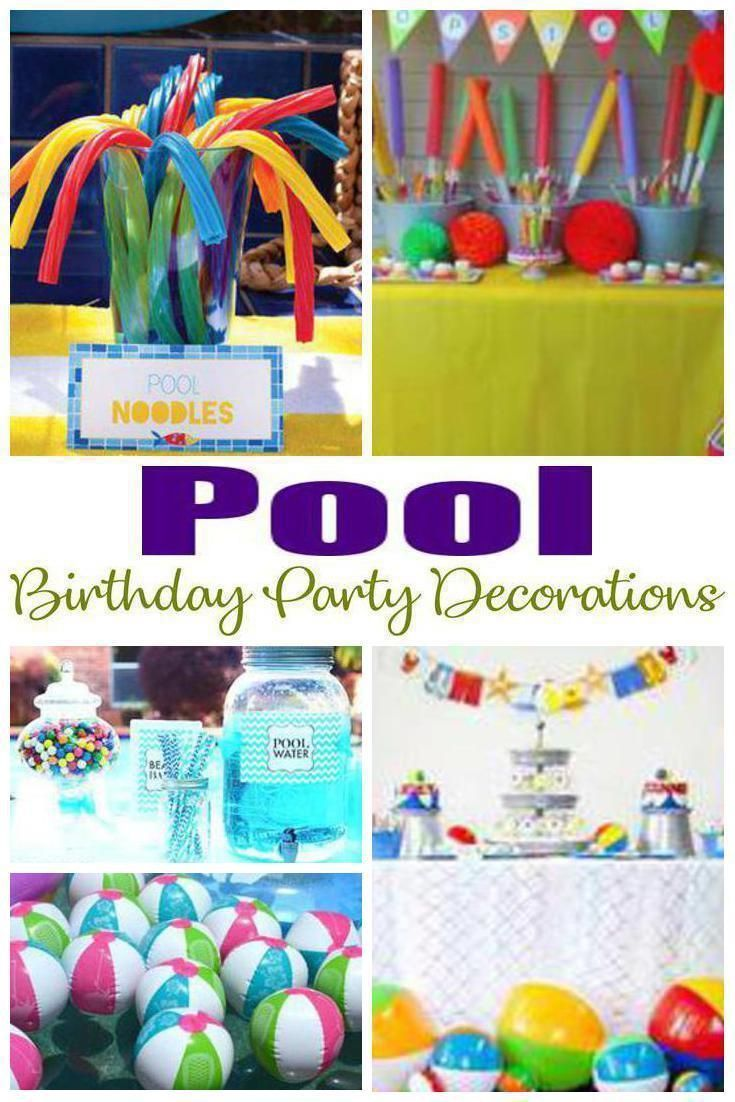 Pool Birthday Party Decorations Pool Birthday Party Pool Party Themes Pool Party Decorations