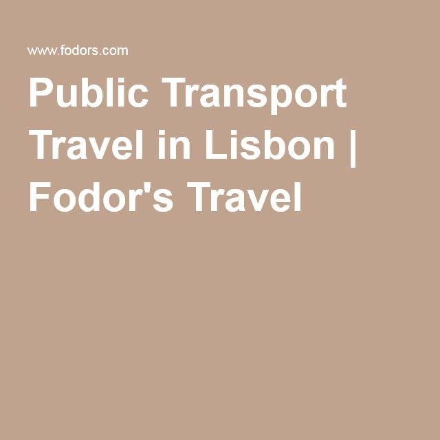 Public Transport Travel in Lisbon | Fodor's Travel