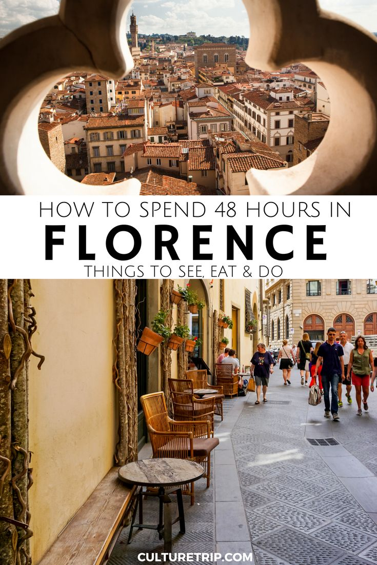Things To Do, See and Eat In Florence. How To Spend 48 Hours|Pinterest: @theculturetrip