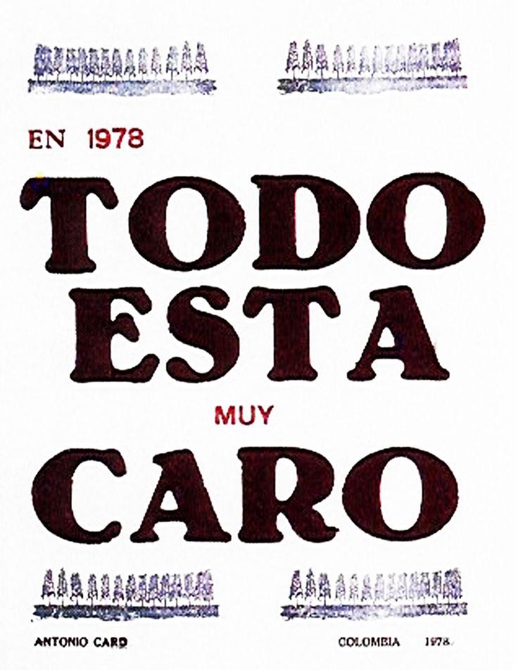 Antonio Caro - Todo esta muy caro