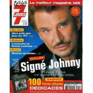 Signé Johnny Hallyday, dans Télé 7 jours (n°2245) du 07/06/2003 [couverture et article mis en vente par Presse-Mémoire]