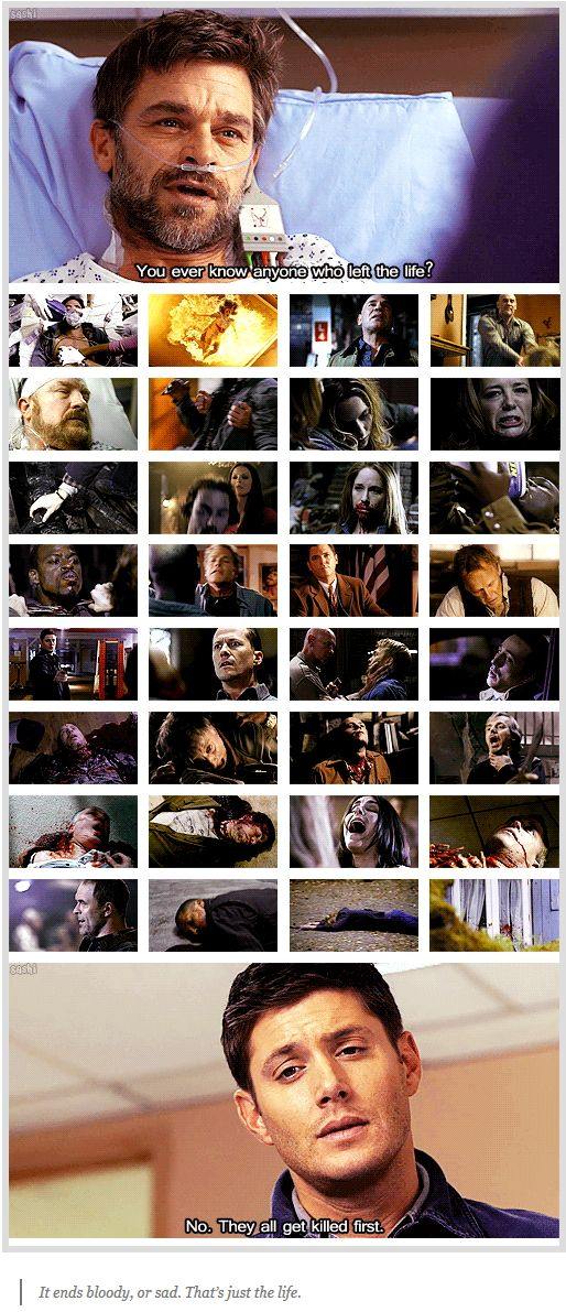 """7x11 Adventures in Babysitting [gifset] - Hunter's Life - """"You ever know anyone who left the life?""""  """"No.  They all get killed first.  It ends bloody, or sad.  That's just the life."""" - Dean, Supernatural"""
