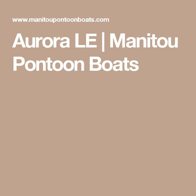 Aurora LE | Manitou Pontoon Boats