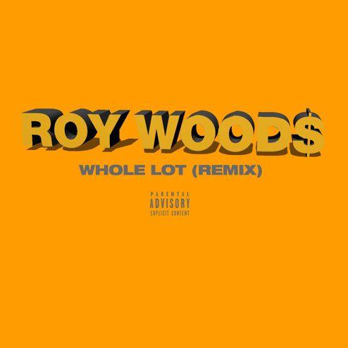 "New Music: Roy Wood$ ""Whole Lot (Remix)"" | Rap Radar https://link.crwd.fr/M5S"