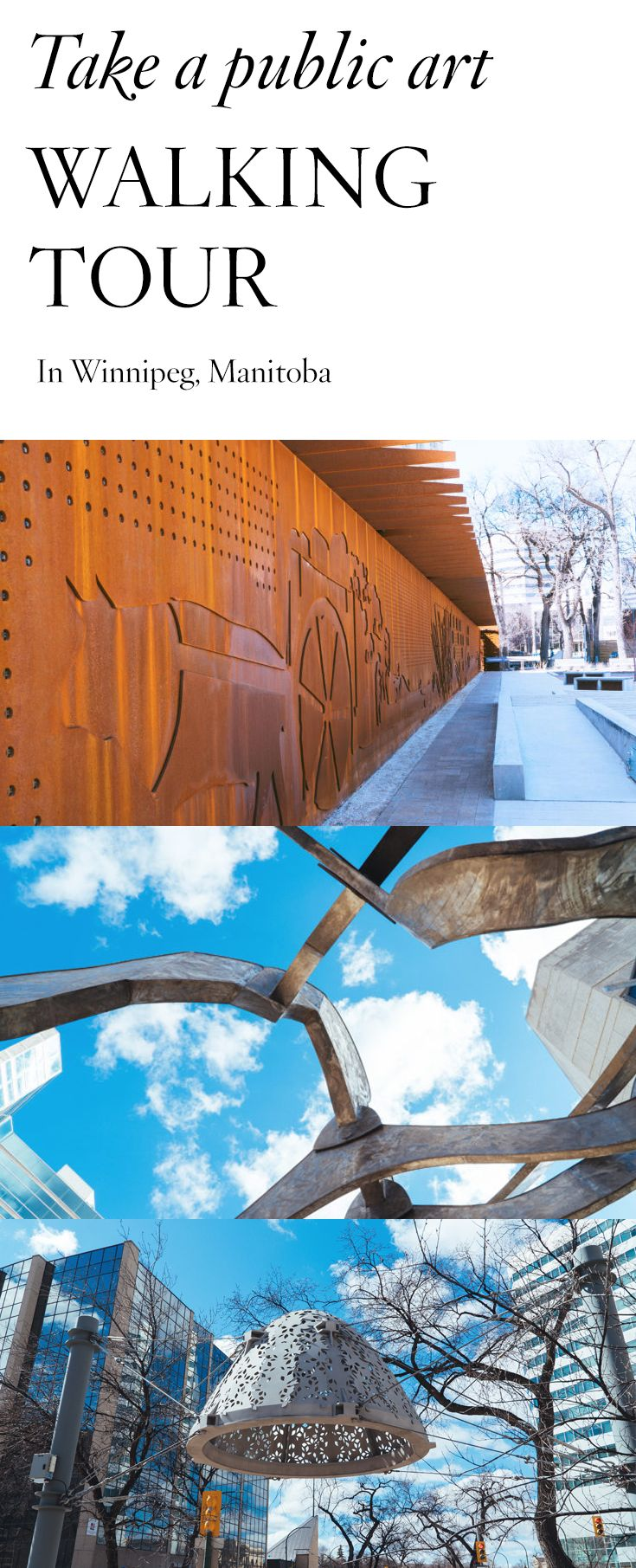 Take a walking tour of Winnipeg's public art.