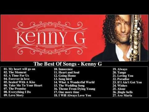 the best of kenny g kenny g greatest hits full album youtube music i enjoy romantic love. Black Bedroom Furniture Sets. Home Design Ideas