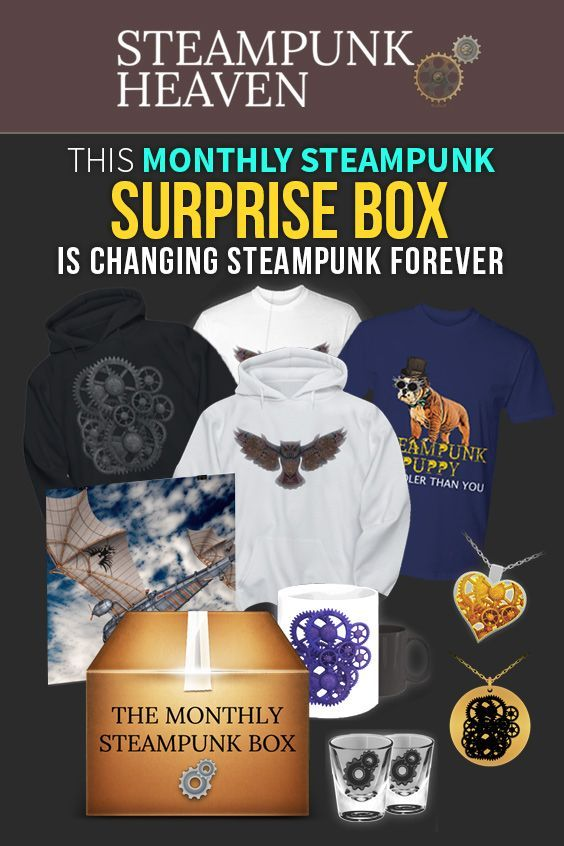 This Monthly Steampunk Box Is Changing Steampunk Forever