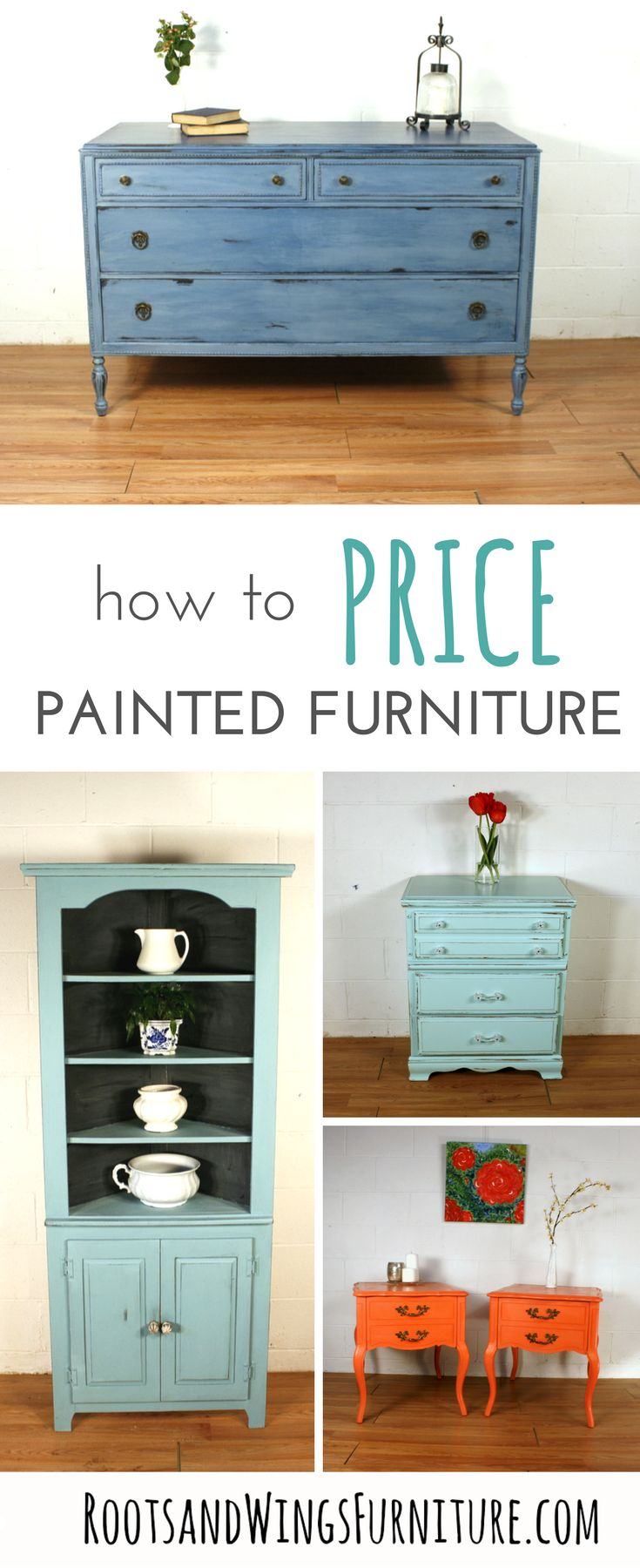 How to price painted furniture - a guide, and a lesson I learned the hard way.  By Jenni of Roots and Wings Furniture.