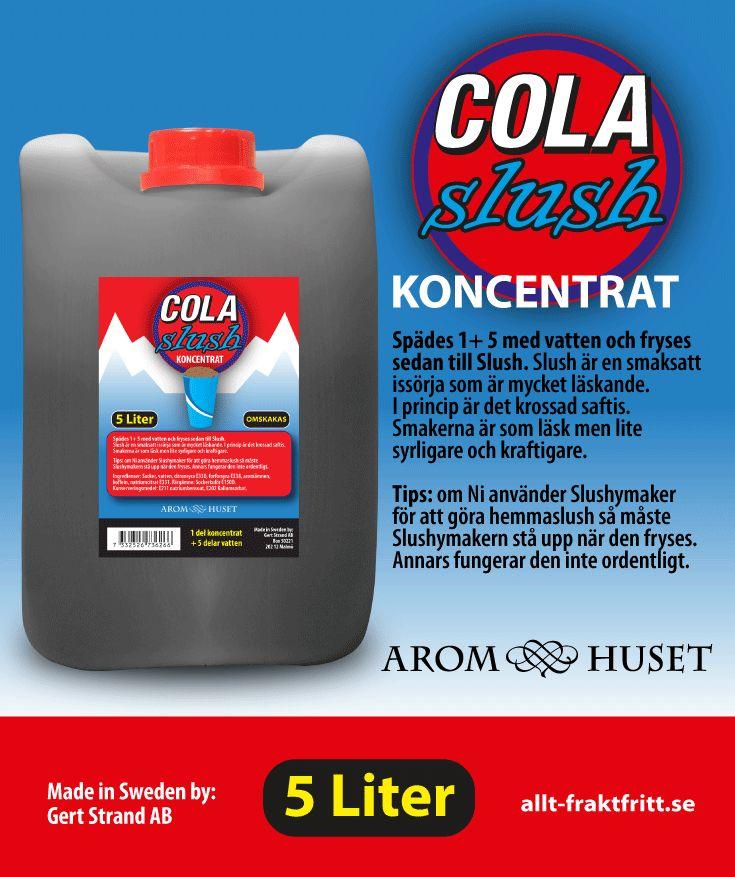 Slush Koncentrat Cola Aromhuset Slush Koncentrat Cola för att göra egen slush.  Avsett för alla muggar och slushmaskiner oavsett fabrikat.  Rekommenderad dosering är 1+5. 1 del koncentrat + 5 delar vatten, eller efter egen smak. Aromhuset Slush Koncentrat med smak som det ska smaka.