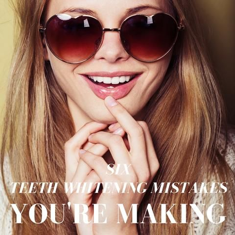 Are you whitening your teeth? Mistakes you might be making