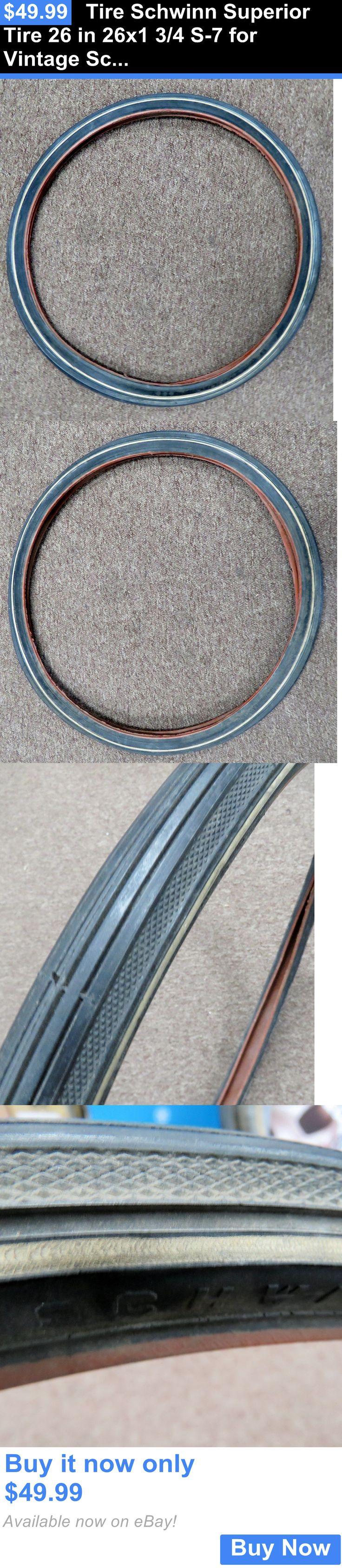 sporting goods: Tire Schwinn Superior Tire 26 In 26X1 3/4 S-7 For Vintage Schwinn Bike BUY IT NOW ONLY: $49.99